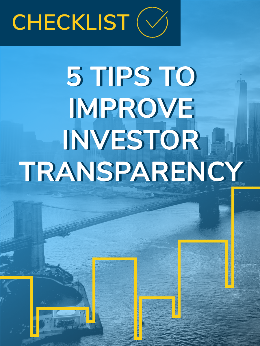 5 TIPS TO IMPROVE INVESTOR TRANSPARENCY