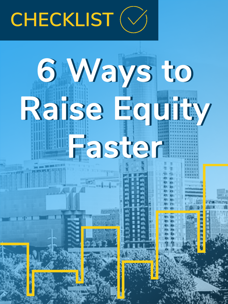 6 Ways to Raise Equity Faster