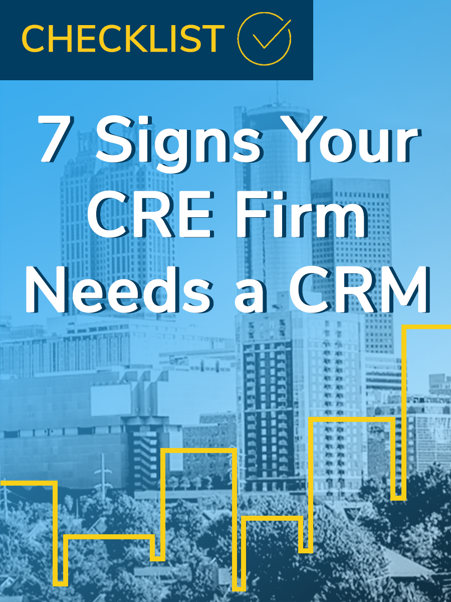 7 Signs Your CRE Firm Needs a CRM.png